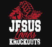 Jesus loves knockouts Unisex T-Shirt