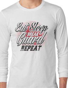 Eat sleep break guard repeat Long Sleeve T-Shirt