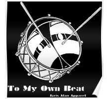 To My Own Beat Poster