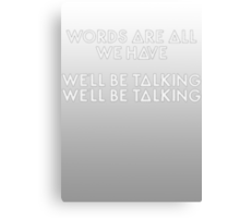 Bastille - Overjoyed #3 (Words Are All We Have, We'll Be Talking, We'll Be Talking) Canvas Print
