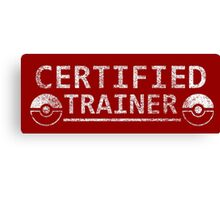 Certified Pokemon Trainer Canvas Print