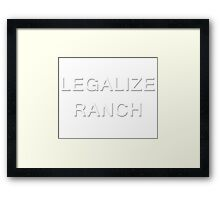 Legalize Ranch  Framed Print