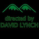 Directed by Lynch! by JoeDigitalMedia