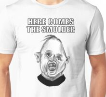 SLOTH - HERE COMES THE SMOLDER Unisex T-Shirt