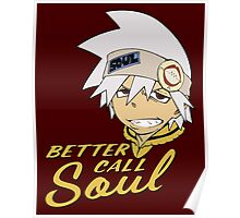 Better Call Soul - Soul Eater Poster