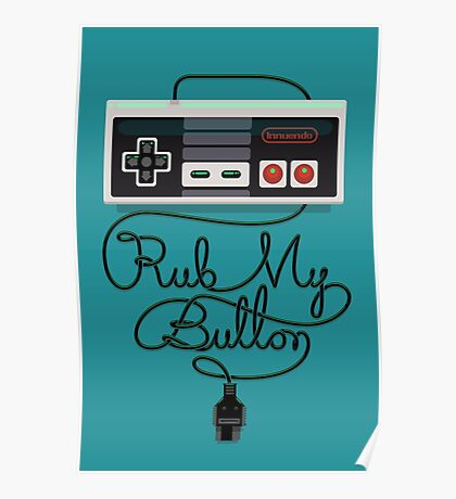 Rub My Button Poster