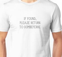 if found, please return to combeferre Unisex T-Shirt