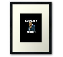 Brazil 1 - 7 Germany Framed Print