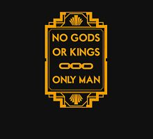 No Gods or Kings Unisex T-Shirt