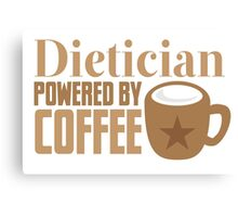 dietician powered by coffee Canvas Print