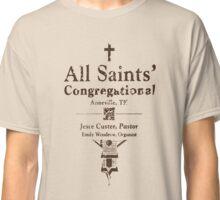 ALL SAINTS CONGREGATIONAL CHURCH PAMPHLET PREACHER Classic T-Shirt
