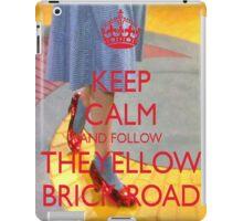 Keep Calm and Follow The Yellow Brick Road  Wizard Of Oz  iPad Case/Skin