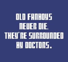 Dr. Who: Fanboys Never Die by guigar
