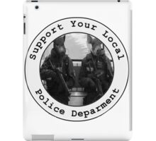"""Support Your Local Police Department"" iPad Case/Skin"