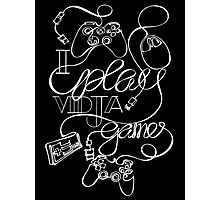 I Play Vidja Games (White) Photographic Print