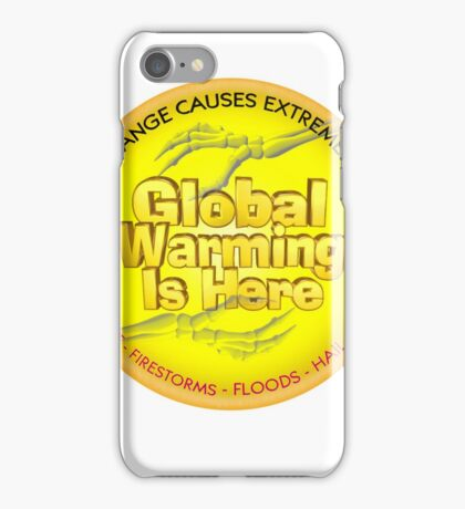 Global Warming is Here iPhone Case/Skin