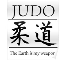 Judo; hitting your opponent with the planet. Poster