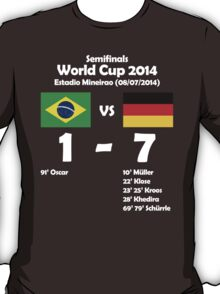 Brazil 1 - Germany 7 2014 T-Shirt