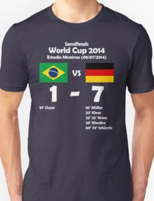 Brazil 1 - Germany 7 2014 T-Shirt
