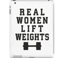 Real Women Lift Weights iPad Case/Skin