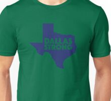 Dallas Strong Unisex T-Shirt