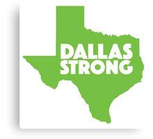 Dallas Strong Canvas Print