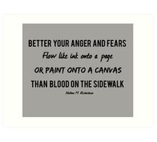 Better Ink or Paint than Blood Art Print