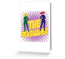 The Persuader Greeting Card