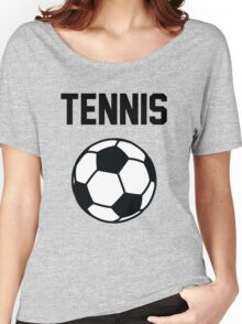 Tennis - Black Women's Relaxed Fit T-Shirt