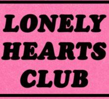 lonely hearts ticket sticker Sticker