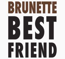 Brunette Best Friend by Fitspire Apparel