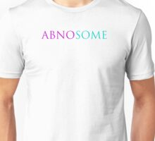 ABNOSOME Unisex T-Shirt