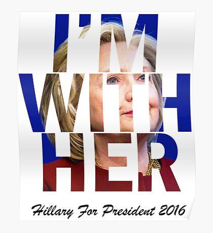 Hillary Clinton For President 2016 Poster