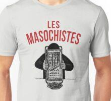 les masochistes 4 Unisex T-Shirt
