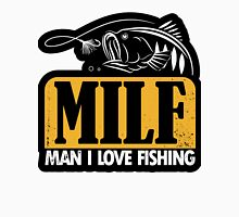 MILF Man I love fishing Unisex T-Shirt