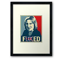 Theresa May / Fuked Framed Print