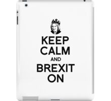 Keep Calm and Brexit On Theresa iPad Case/Skin