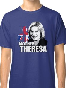 Mother Theresa Classic T-Shirt