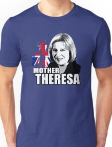 Mother Theresa Unisex T-Shirt