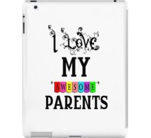 Parents mother father love iPad Case/Skin