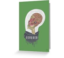 Conquer..In Color!!! Greeting Card