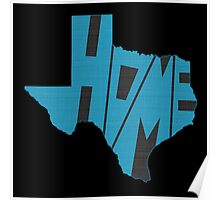 Texas HOME state design Poster