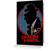 Dixon Hill is on the case Greeting Card