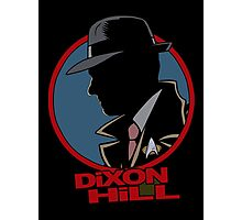 Dixon Hill is on the case Photographic Print