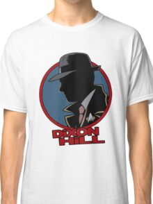Dixon Hill is on the case Classic T-Shirt