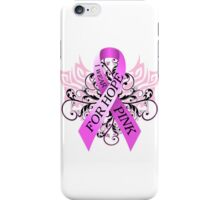I Wear Pink For Hope (w) iPhone Case/Skin
