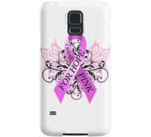 I Wear Pink For Hope (w) Samsung Galaxy Case/Skin