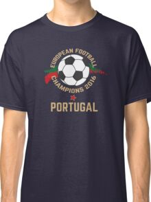Portugal Euro 2016 Champions T-Shirts etc. ID-8 Classic T-Shirt