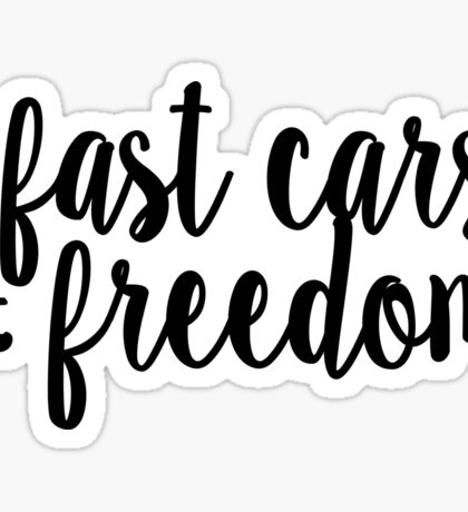 Fast Cars and Freedom: Black Sticker