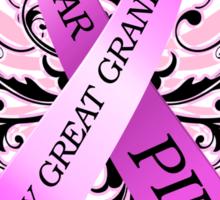 I Wear Pink For My Great Grandma (w) Sticker